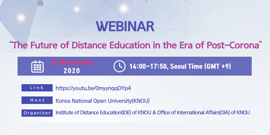 You are currently viewing KNOU Webinar: The Future of Distance Education in the Era of Post-Corona