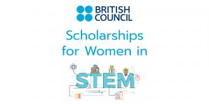 ทุน British Council สะเต็มศึกษาสำหรับสตรี
