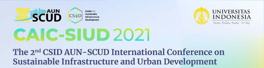 You are currently viewing The 2<sup>nd</sup> CSID AUN-SCUD International Conference on Sustainable Infrastructure and Urban Development (CAIC-SIUD)